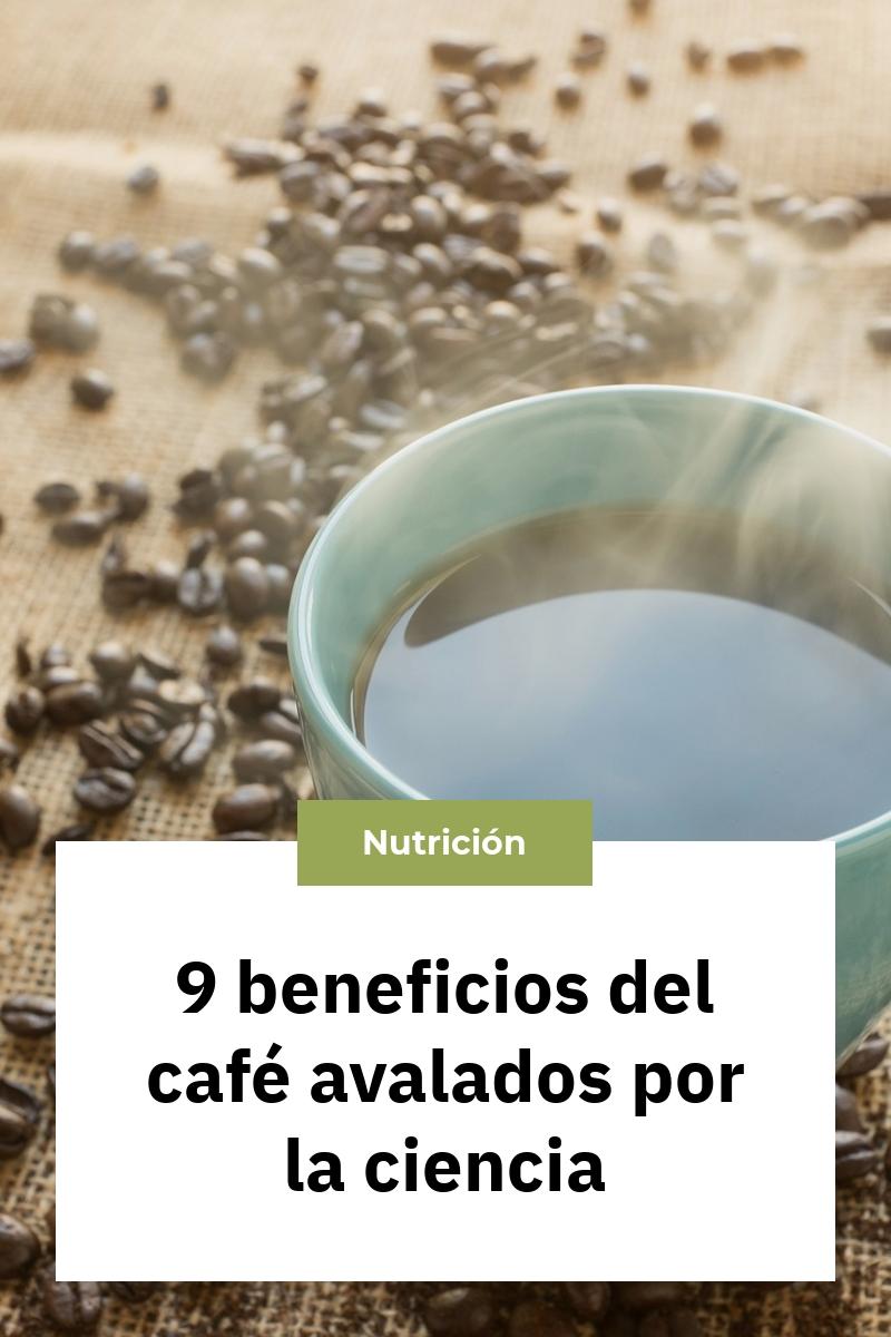 9 beneficios del café avalados por la ciencia