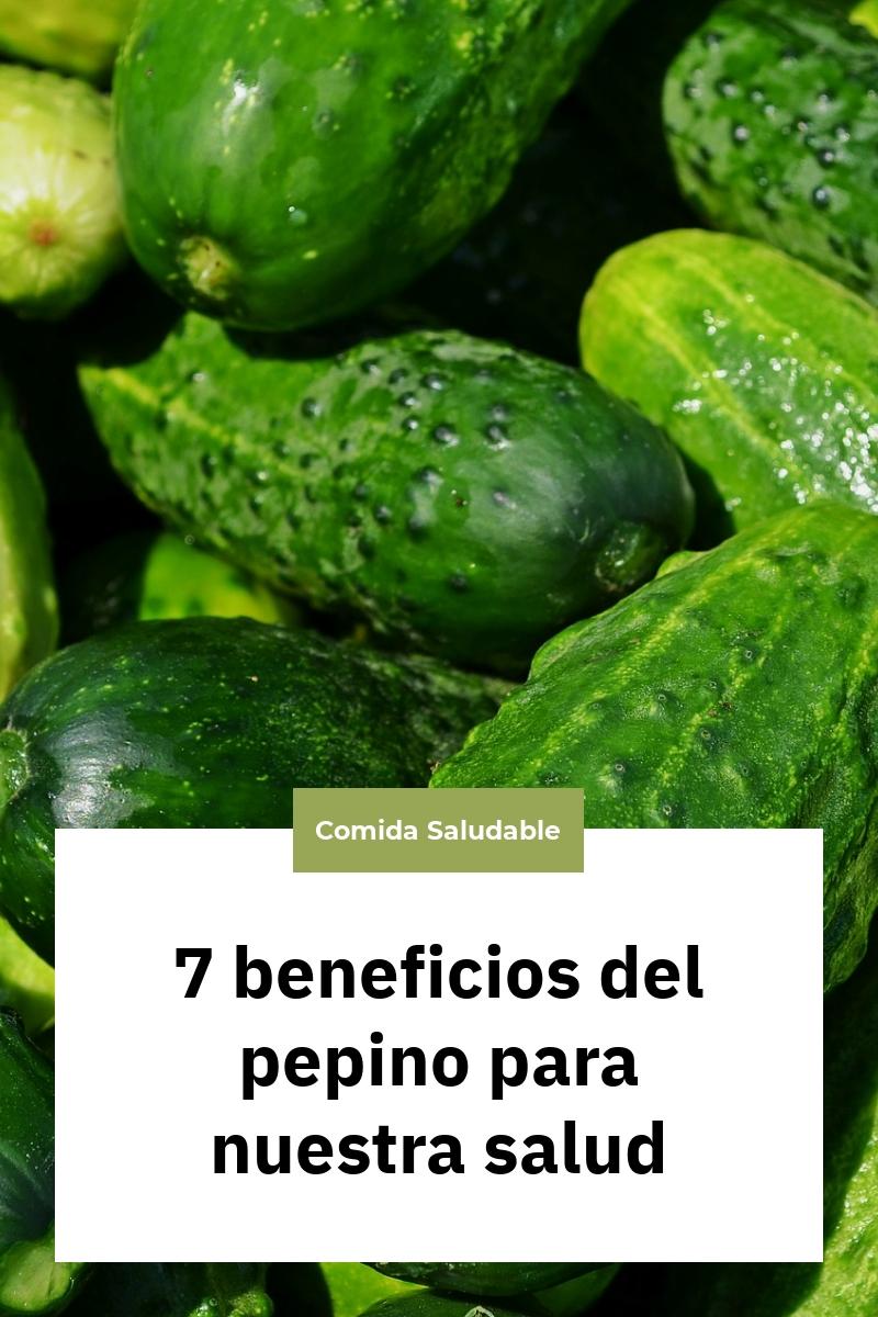 7 beneficios del pepino para nuestra salud