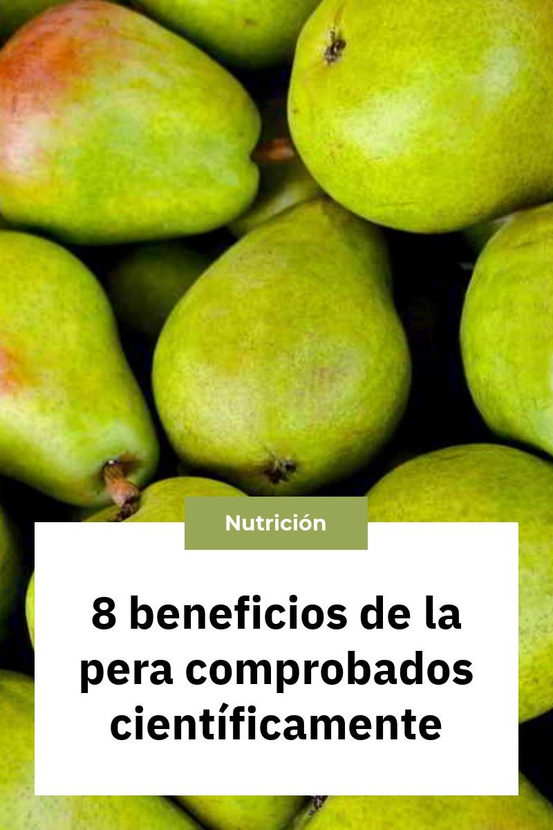 8 beneficios de la pera comprobados científicamente