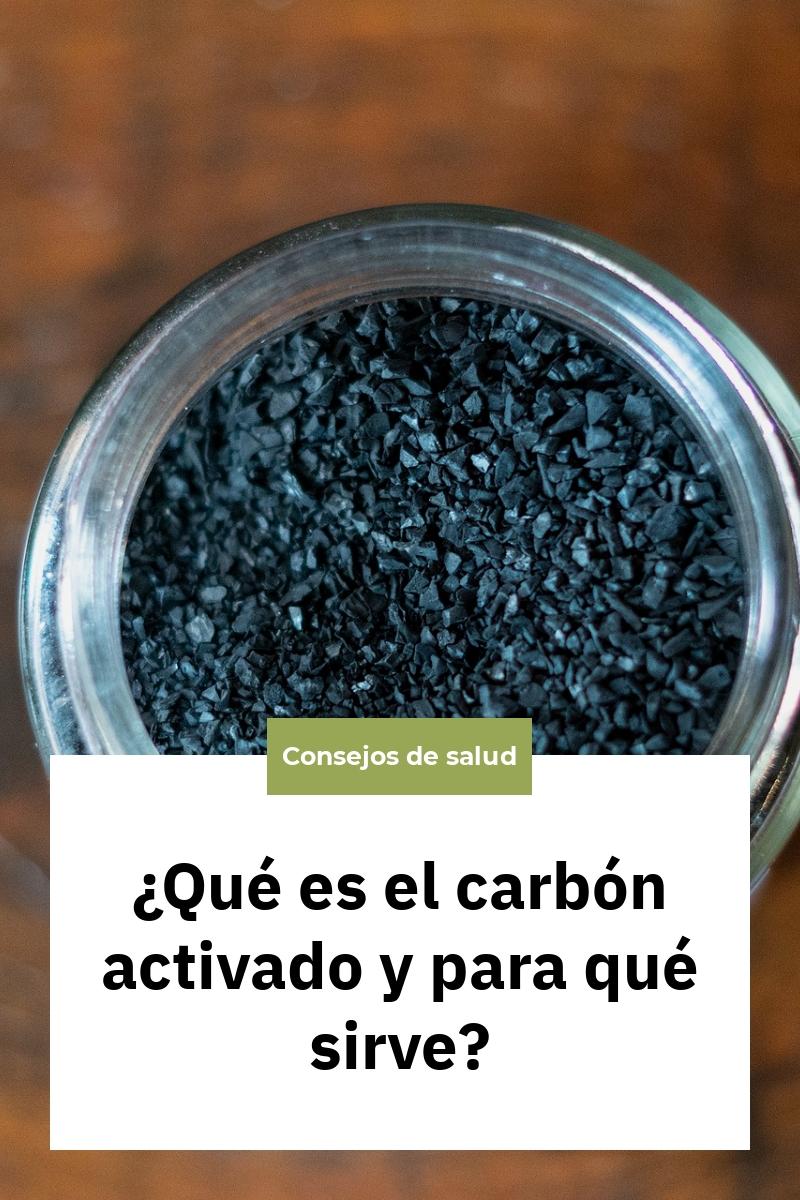 ¿Qué es el carbón activado y para qué sirve?