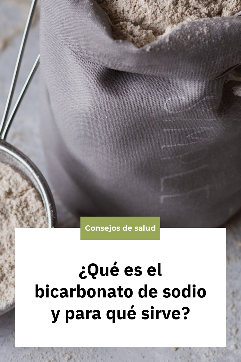 ¿Qué es el bicarbonato de sodio y para qué sirve?