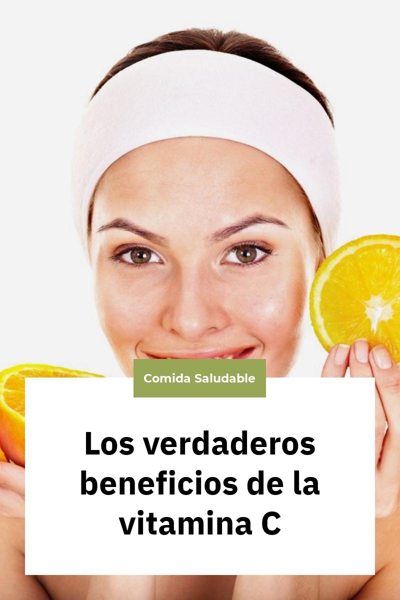 Los verdaderos beneficios de la vitamina C