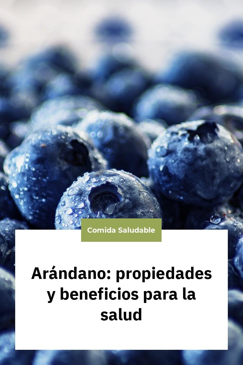 Arándano: propiedades y beneficios para la salud