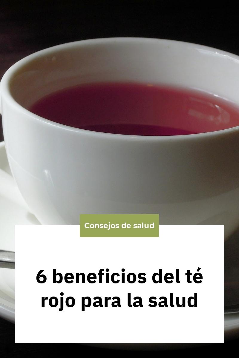 6 beneficios del té rojo para la salud