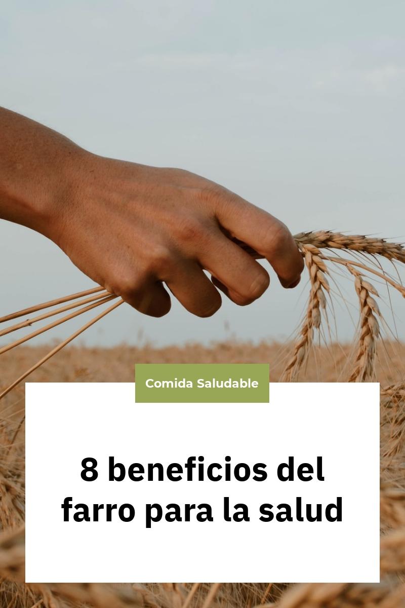 8 beneficios del farro para la salud