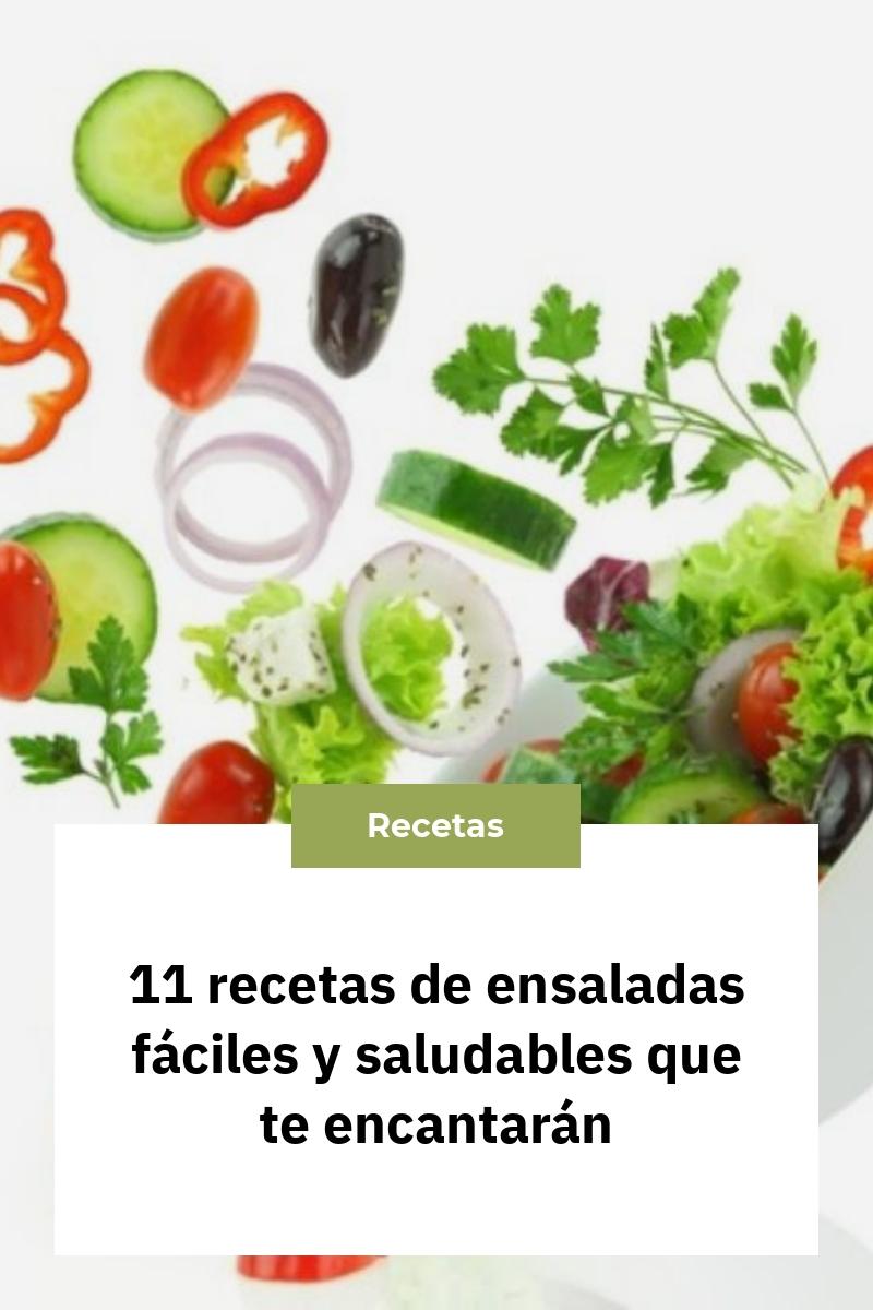 11 recetas de ensaladas fáciles y saludables que te encantarán