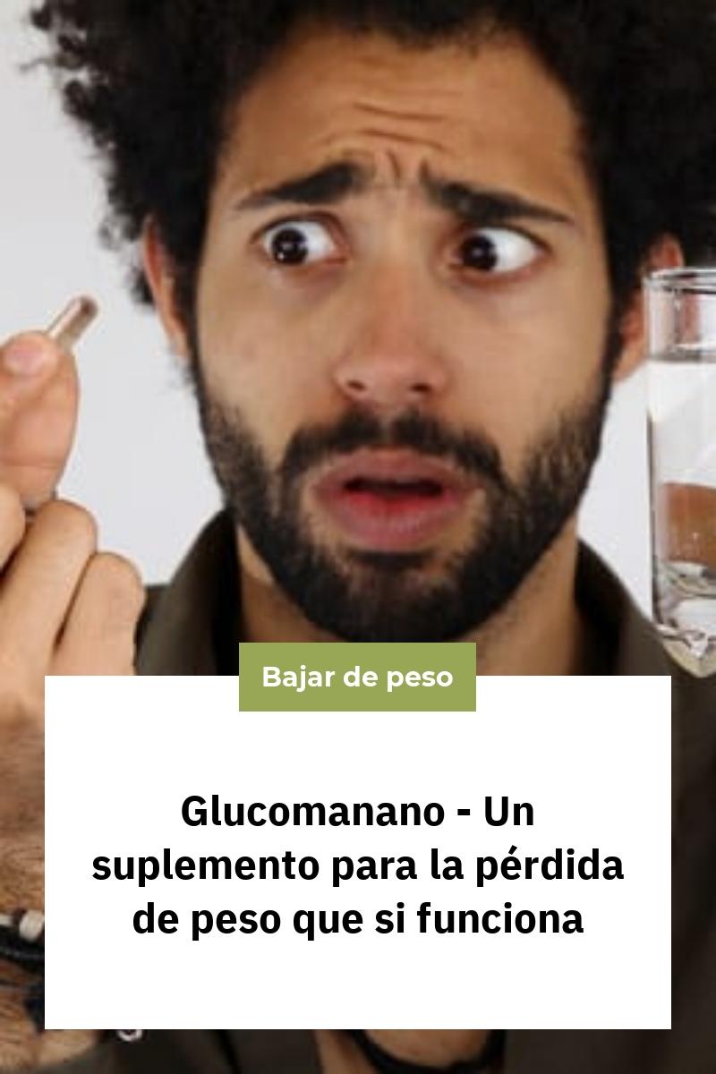 Glucomanano – Un suplemento para la pérdida de peso que si funciona