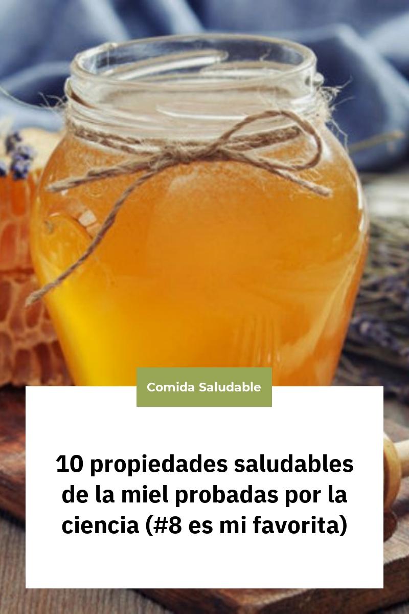 10 propiedades saludables de la miel probadas por la ciencia (#8 es mi favorita)
