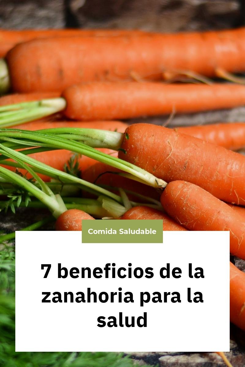 7 beneficios de la zanahoria para la salud