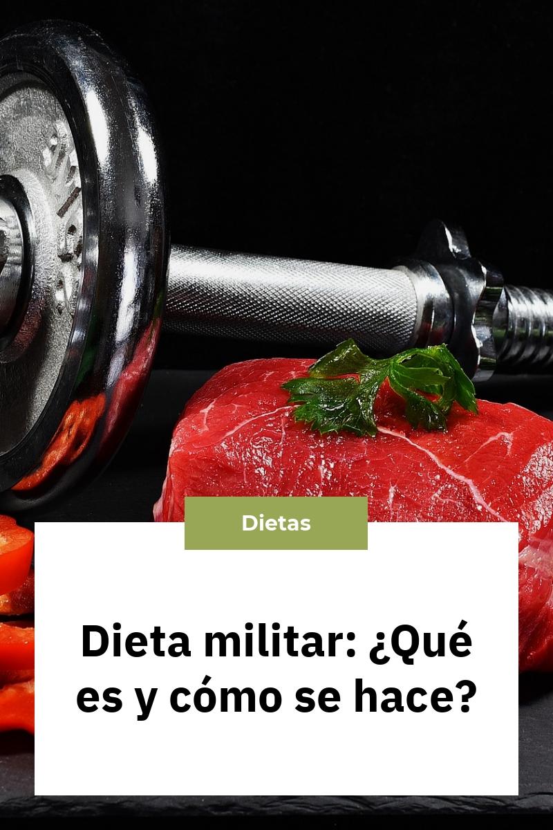Dieta militar: ¿Qué es y cómo se hace?