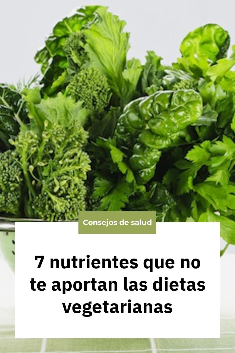 7 nutrientes que no te aportan las dietas vegetarianas