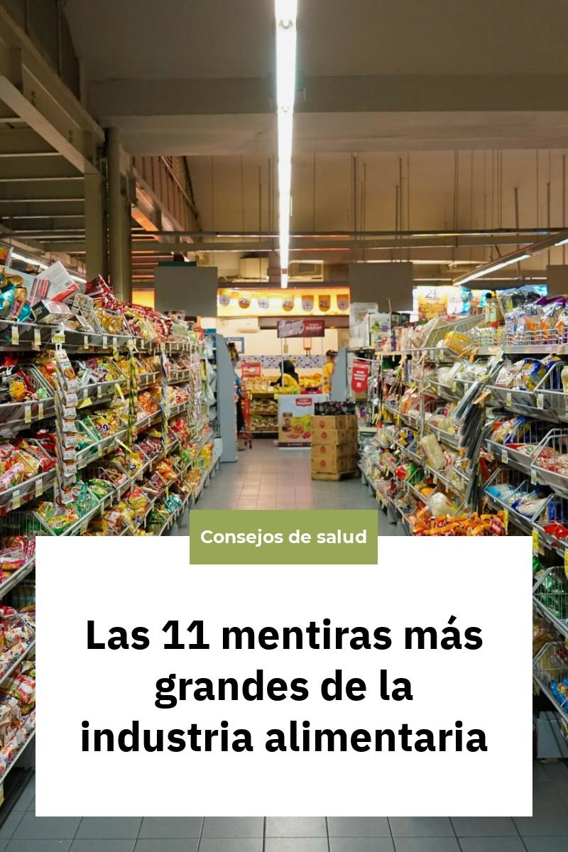 Las 11 mentiras más grandes de la industria alimentaria