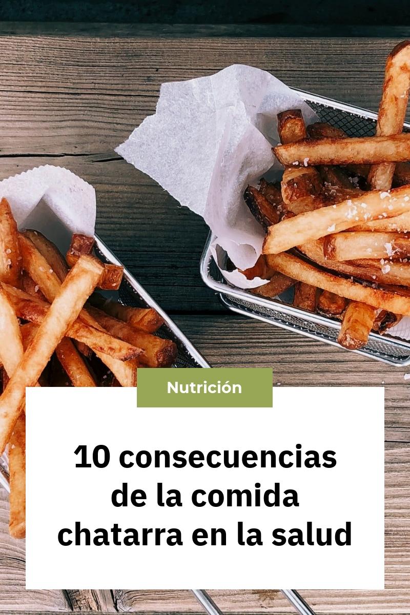 10 consecuencias de la comida chatarra en la salud