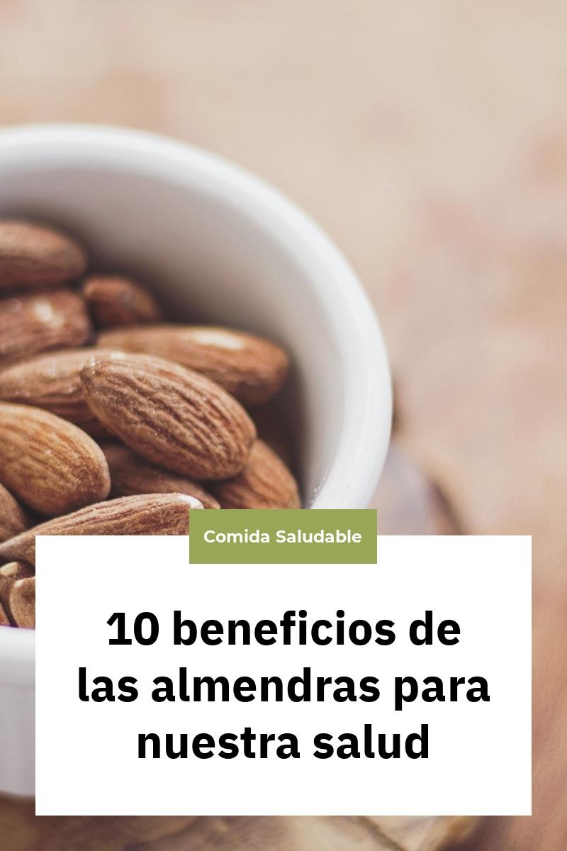 10 beneficios de las almendras para nuestra salud