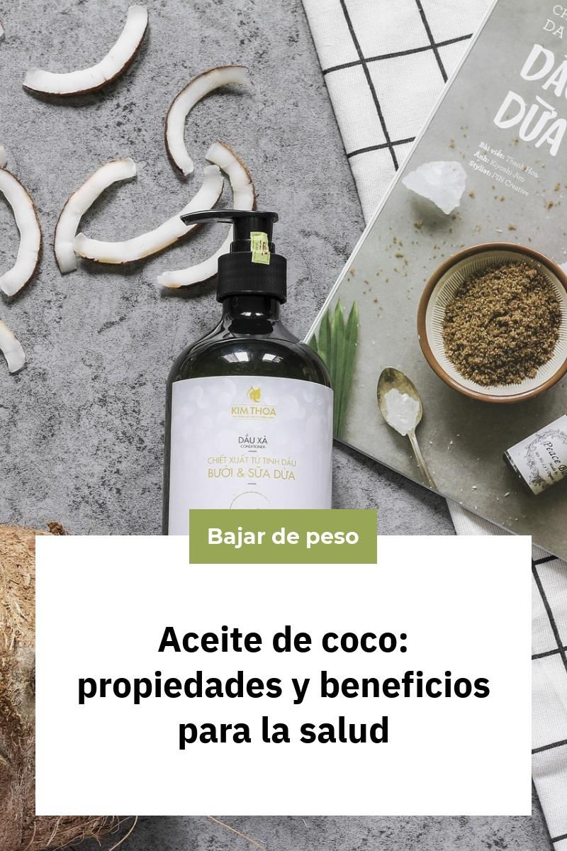 Aceite de coco: propiedades y beneficios para la salud