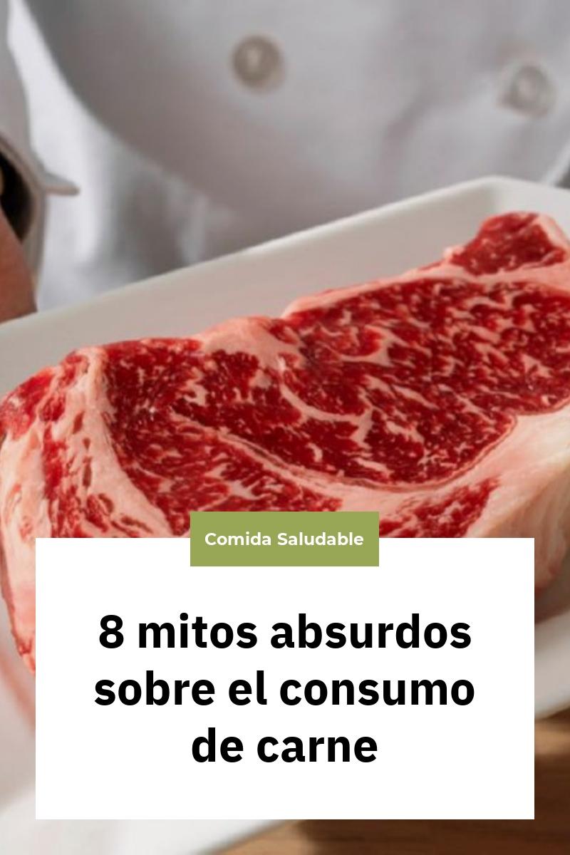 8 mitos absurdos sobre el consumo de carne