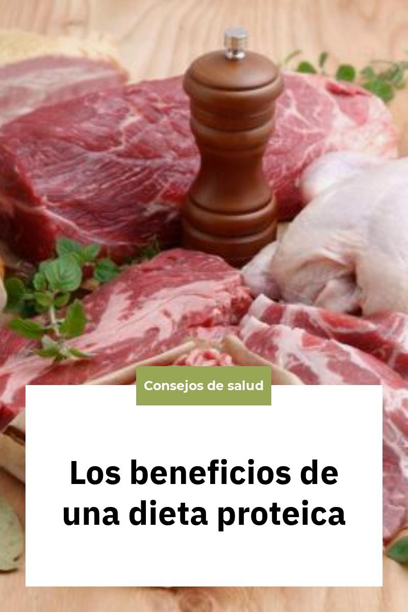 Los beneficios de una dieta proteica