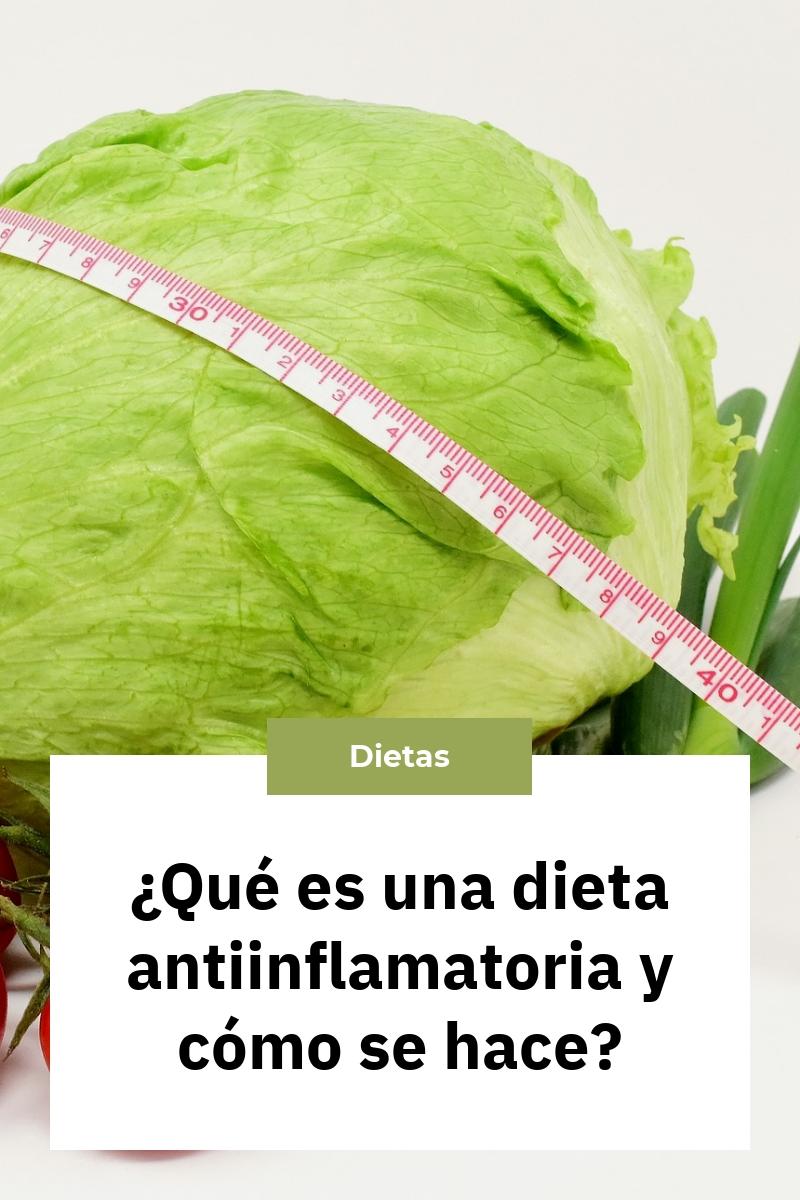 ¿Qué es una dieta antiinflamatoria y cómo se hace?
