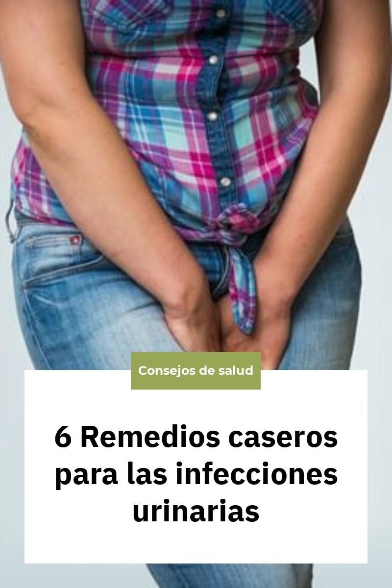 6 Remedios caseros para las infecciones urinarias