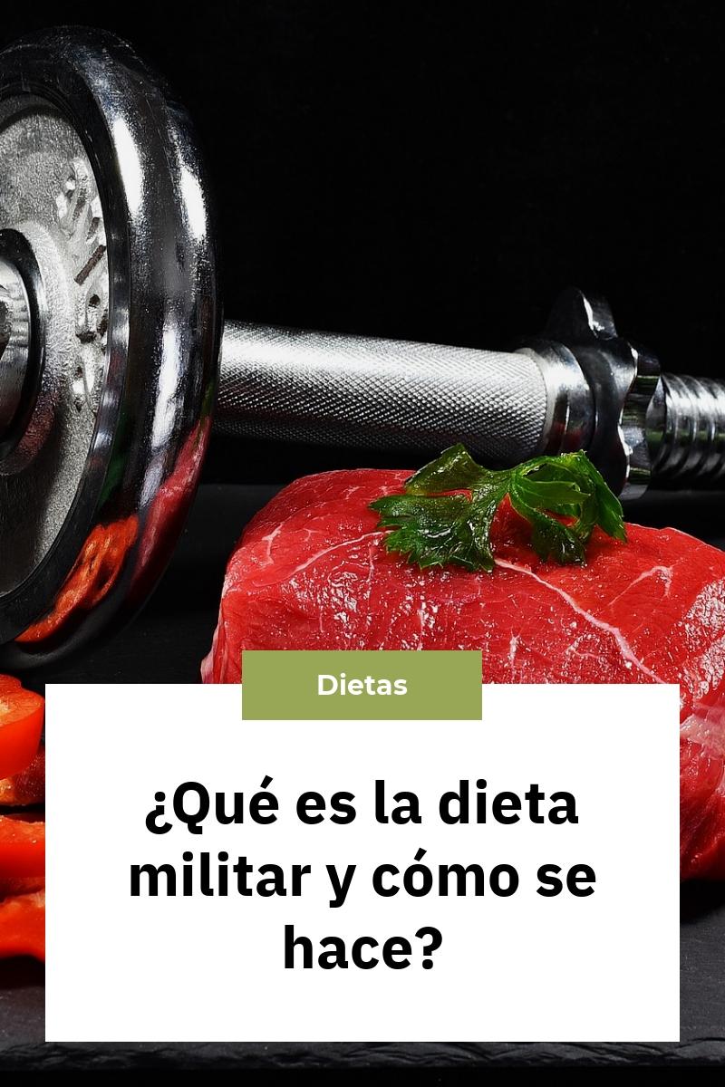 ¿Qué es la dieta militar y cómo se hace?