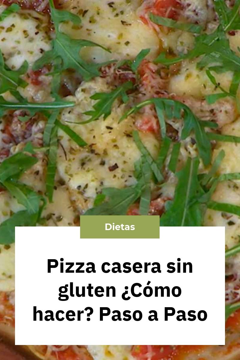 Pizza casera sin gluten ¿Cómo hacer? Paso a Paso