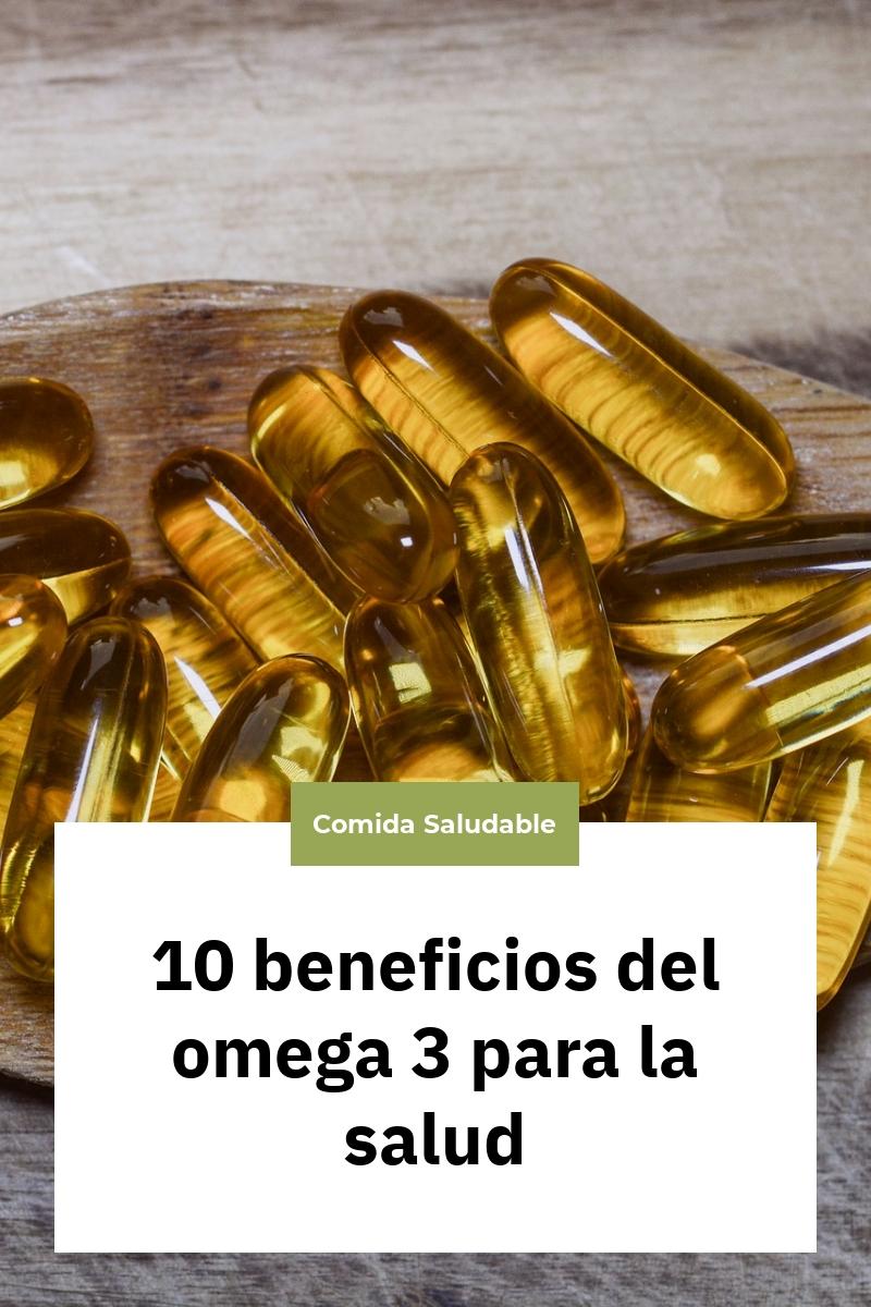10 beneficios del omega 3 para la salud