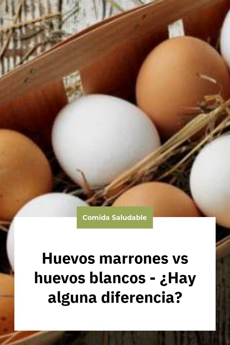 Huevos marrones vs huevos blancos – ¿Hay alguna diferencia?