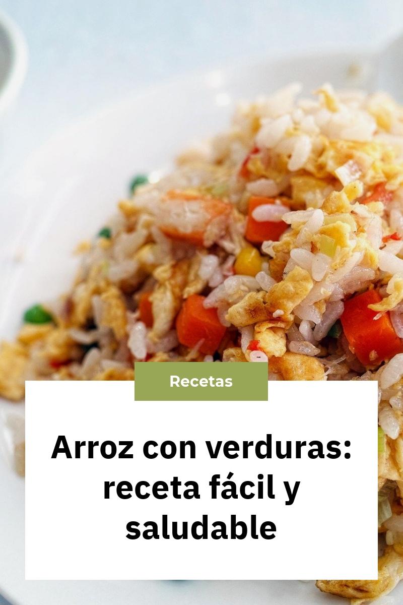Arroz con verduras: receta fácil y saludable
