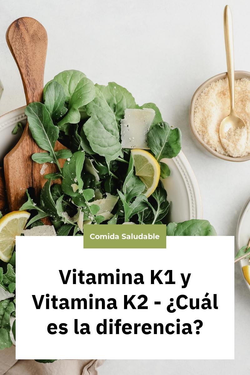 Vitamina K1 y Vitamina K2 – ¿Cuál es la diferencia?