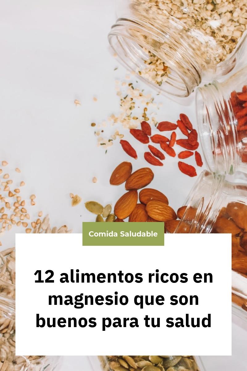 12 alimentos ricos en magnesio que son buenos para tu salud