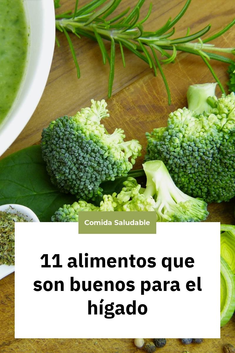 11 alimentos que son buenos para el hígado