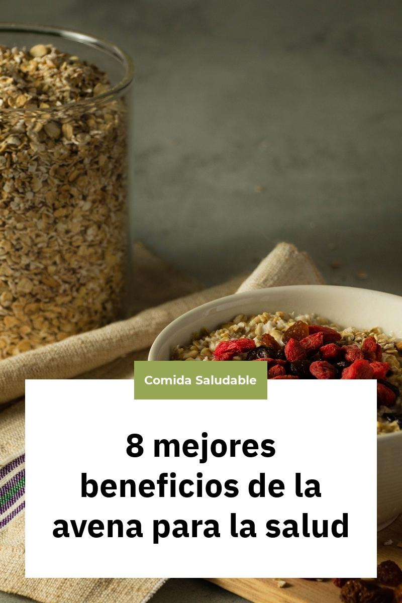 8 mejores beneficios de la avena para la salud
