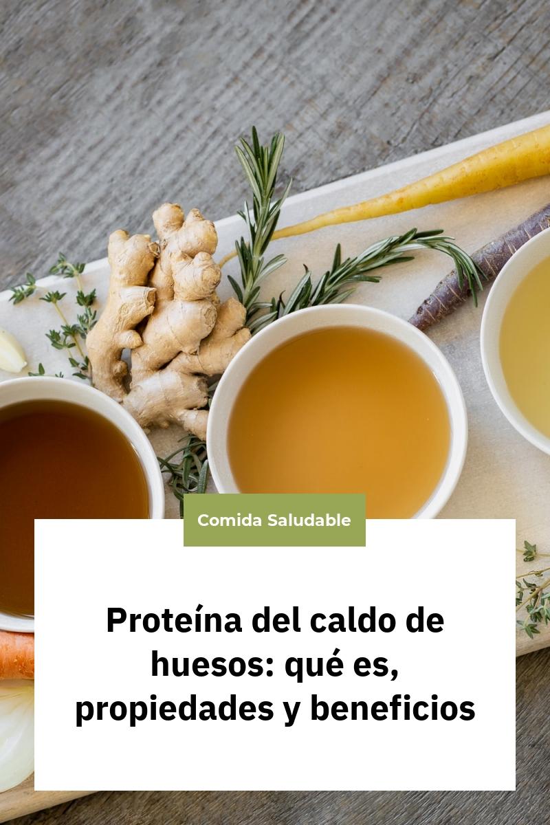 Proteína del caldo de huesos: qué es, propiedades y beneficios