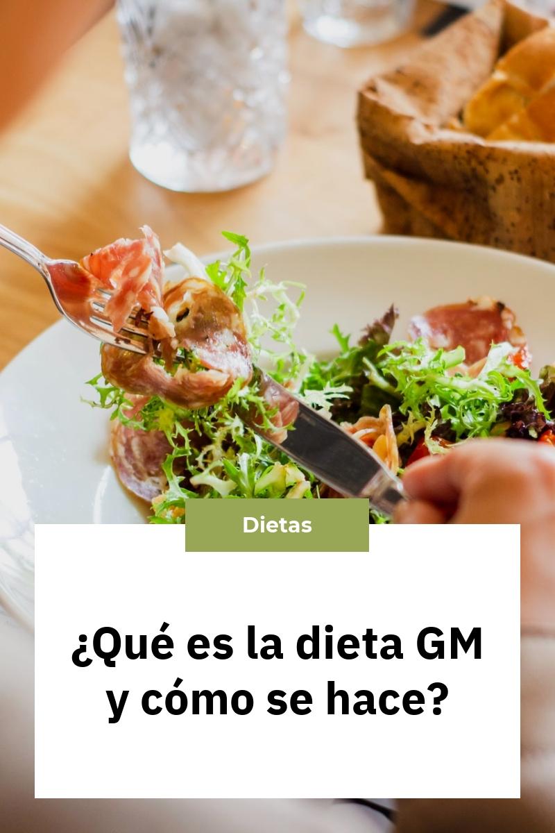 ¿Qué es la dieta GM y cómo se hace?