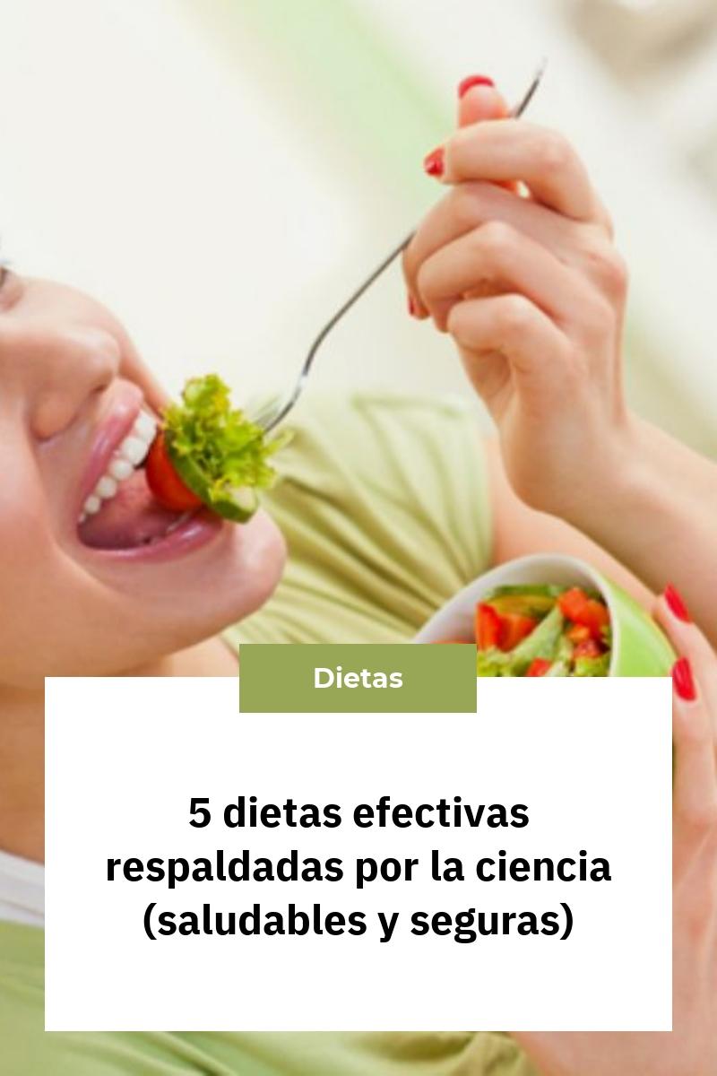 5 dietas efectivas respaldadas por la ciencia (saludables y seguras)